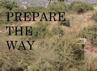 Prepare the Way!
